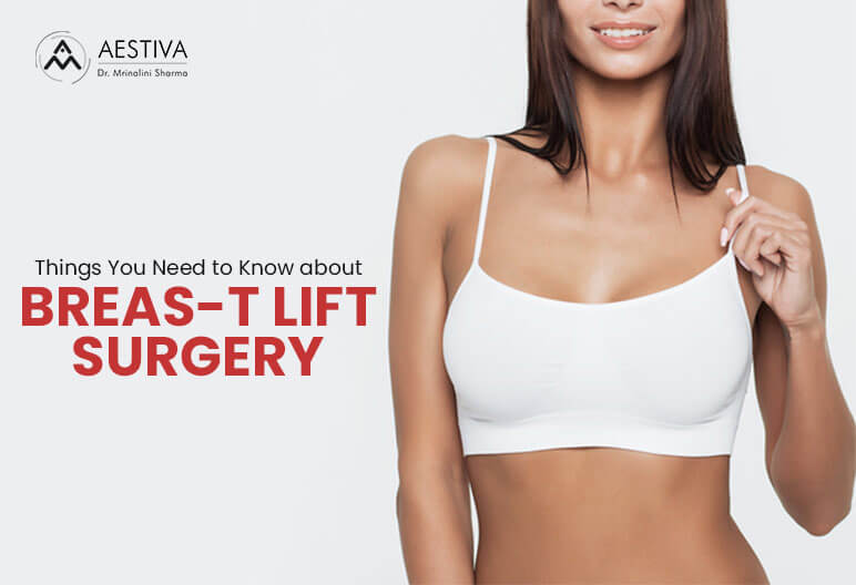 Things You Need to Know about Breas-t Lift Surgery